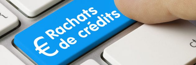Le rachat de crédit rapide : comment souscrire ?